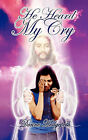 He Heard My Cry by Donne Hedgepeth, Donnie Hedgepeth (Paperback / softback, 2009)