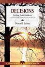 Decisions: Seeking God's Guidance by Donald Baker (Paperback / softback, 2001)