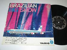LP/VARIG V-001 AIRLINES WERBEPLATTE/ERLON CHAVES/BRAZILIAN BIG SHOW/MEGARAR