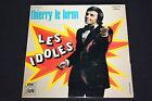 """THIERRY LE LURON EP 45T 7"""" LES IDOLES"""