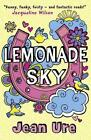 Lemonade Sky von Jean Ure (2012, Taschenbuch)