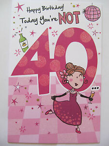 Details About BRILLIANT GLITTER COATED FUNNY TODAY YOURE NOT 40 40TH BIRTHDAY GREETING CARD