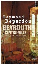 Depardon BEYROUTH CENTRE VILLE Texte de Claudine Nougaret 2010 - Points