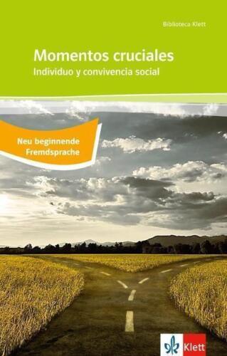 1 von 1 - Momentos cruciales / Individuo y convivencia social von Javier Tomeo, José...