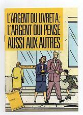 FLOC'H. L'Argent du Livret A. Livret 8 pages La Poste 1986