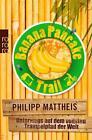 Banana Pancake Trail von Philipp Mattheis (2012, Taschenbuch)