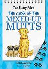The Case of the Mixed-Up Mutts by Dori Hillestad Butler (Paperback / softback, 2010)