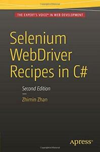Selenium-WebDriver-Recipes-in-C-Second-Edition-by-Zhan-Zhimin-NEW-Book-FREE