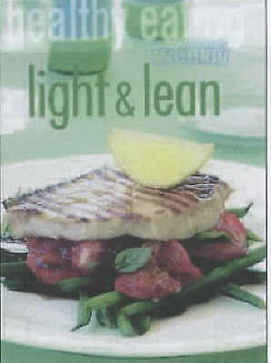 1 of 1 - Healthy Eating: Light and Lean by ACP Publishing Pty Ltd (Paperback, 2001)