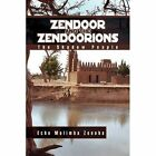 Zendoor and The Zendoorions 9781441514325 by Echo Molimba Zenoha Hardback