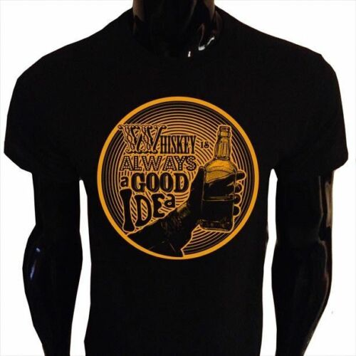 Whiskey Is Always a Good Idea T-Shirt Mens S-5XL Drinking Alcohol Whisky WI1