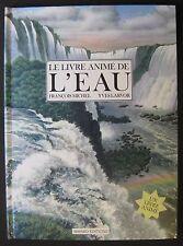 Livre à système LE LIVRE ANIMÉ DE L'EAU 1992
