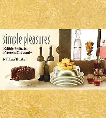 1 of 1 - New, Simple Pleasures: Edible Gifts for Friends and Family, Franks, Andrew, Tee,