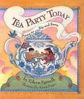 Tea Party Today: Poems to Sip and Savor by Eileen Spinelli (Paperback / softback, 2006)