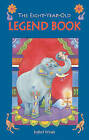 The Eight-year-old Legend Book by Isabel Wyatt (Paperback, 2009)