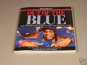 Out-of-the-Blue-The-Remarkable-Story-of-the-2003-Chicago-Cubs-Magazine