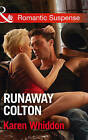 Runaway Colton by Karen Whiddon (Paperback, 2016)