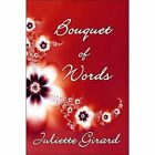 Bouquet of Words 9781604416039 by Juliette Girard Paperback