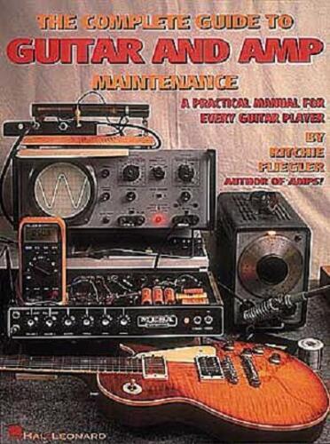 COMPLETE GUITAR /& AMP REPAIR MAINTENANCE BOOK TUBE