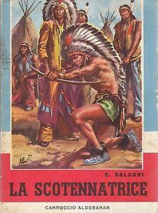 LA-SCOTENNATRICE-Emilio-Salgari-1959-Carroccio-Aldebaran-illustrato-ALBERTARELLI