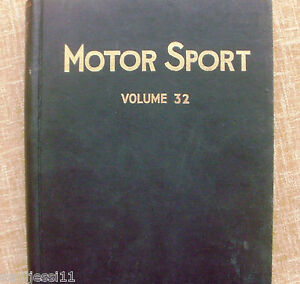 Motor-Sport-Volume-32-The-Teesdale-Publishing-1956-January-to-December-London