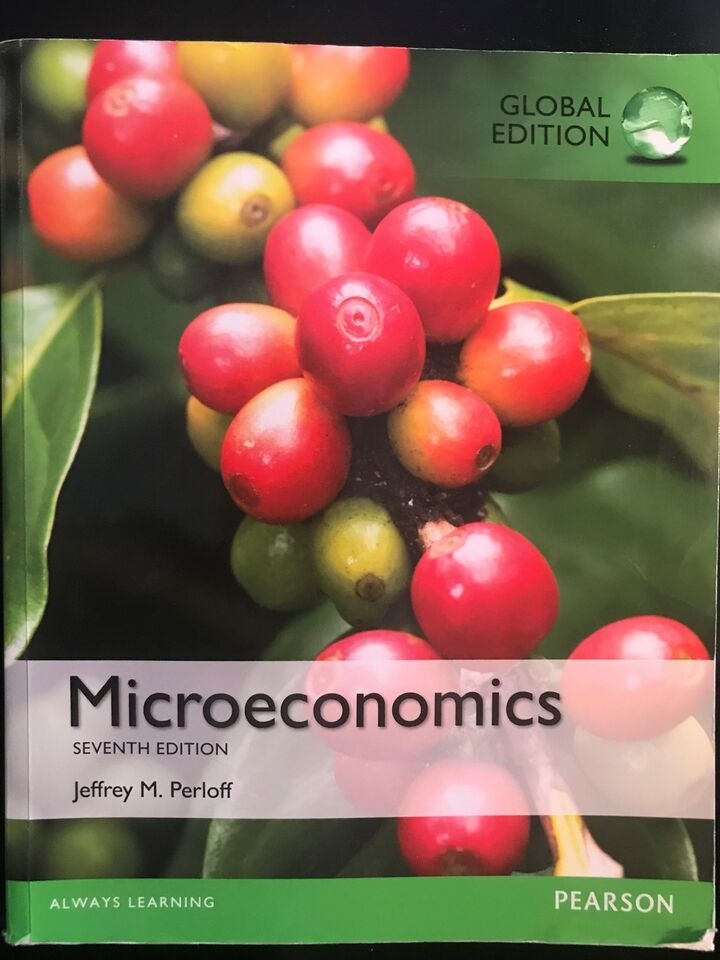 Microeconomics, Global Edition (7th. ed.), Jeffrey M.