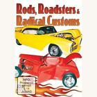 Rods,Toadsters & Radical Custroms von Various Artists (2011)