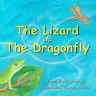 The Lizard and the Dragonfly by Kim Whitney (Paperback / softback, 2012)