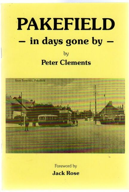 Pakefield - in days gone by , Clements, Peter
