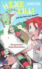 Hexe Lilli und das Buch des Drachen von Knister (2013, Gebundene Ausgabe)