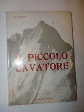 Storia Cronache - Ida marchetti: Piccolo Cavatore 1968 Artigianelli Pontremoli
