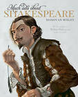 Much Ado About Shakespeare - A Literary Picture Book by Donovan Bixley (Paperback, 2016)