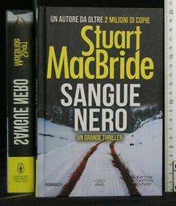 SANGUE NERO. Stuart MacBride. Newton Compton.