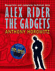 Alex Rider: The Gadgets by Anthony Horowitz (Paperback, 2006)