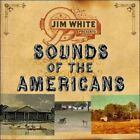 Sounds of the Americans by Jim White (CD, May-2011, Loose Music (UK))