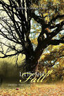 Let The Seed Fall: Growing from a Seed to a Tree by God's Power by Merica Saint John (Paperback, 2011)