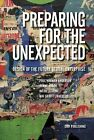 Preparing for the Unexpected: Design of the Future Global Enterprise by DJOFPublishing (Paperback, 2015)