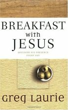 Breakfast with Jesus by Greg Laurie (2003, Paperback)