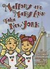 Mallory and Mary Ann Take New York by Laurie Friedman (Paperback / softback, 2014)