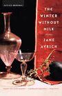 The Winter without Milk: Stories / Jane Avrich. by Jane Avrich (Paperback, 2003)