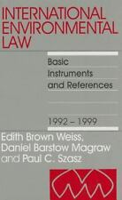 International Environmental Law: International Environmental Law, 1992-1999...