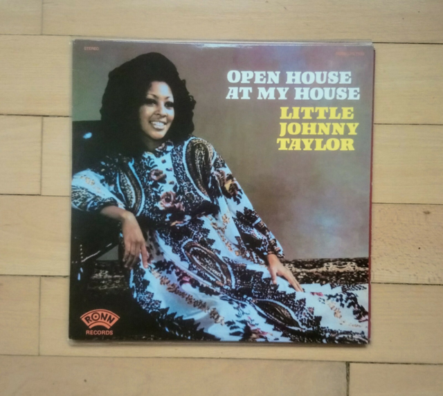 LP, Little Johnny Taylor, Open House At My House,…