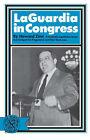 La Guardia in Congress by Howard Zinn (Hardback, 1969)