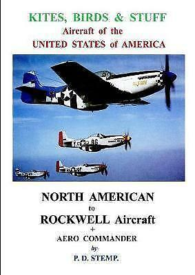 Kites, Birds & Stuff - Aircraft of the U.s.a. - North American Aircraft, Pape...