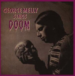 GEORGE MELLY – GEORGE MELLY SINGS DOOM (NEW/SEALED) CD