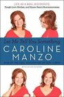 Let Me Tell You Something: Life as a Real Housewife, Tough-Love Mother, and Street-Smart Businesswoman by Caroline Manzo (Paperback / softback, 2013)