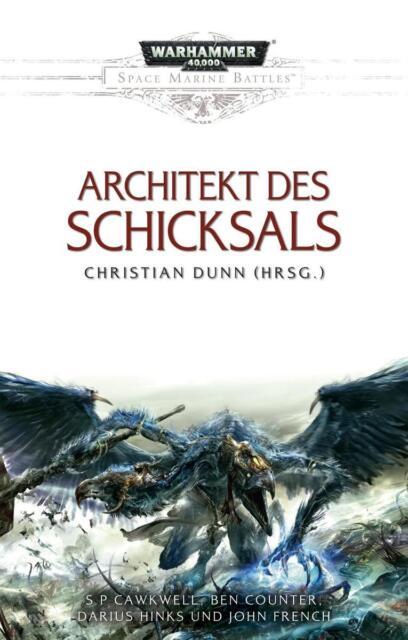 Space Marine Battles - Architekt des Schicksals von Christian Dunn (2014,...