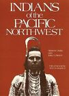 Indians of the Pacific North West: A History by John A. Brown, Robert H. Ruby (Paperback, 1988)