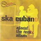 Ajiaco (the Remix Album) SKA Cubano Audio CD