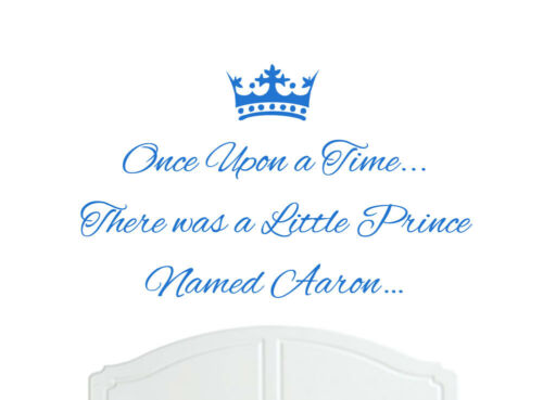 Once Upon a Time Prince Austin Wall Sticker Decal Bed Room Nursery Art Boy//Baby